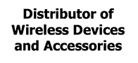 Distributor of Wireless Devices and Accessories